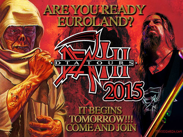 DEATH DTA 2015 EUROPE STARTS TOMORROW