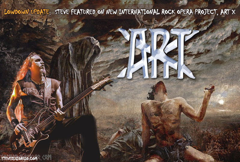 LowDown Update:  Steve featured on new international Rock Opera project, ART X