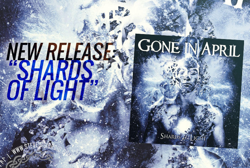 Shards Of Light from Gone in April is out